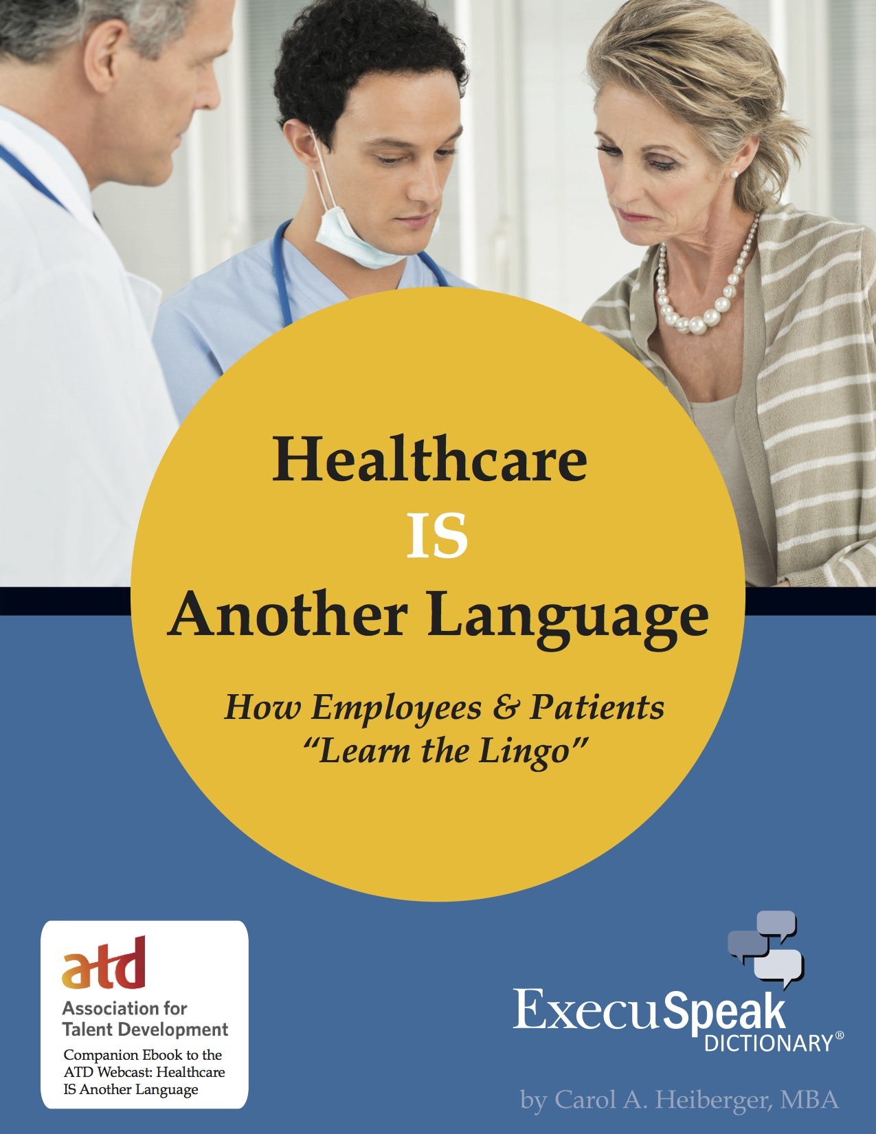 Healthcare IS Another Language